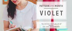Colette Blog: Pattern of the Month: Violet