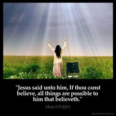 if you can believe, ALL things are possible... believe Jesus <3