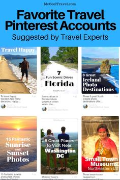 Favorite Travel Pinterest Accounts Selected by Travel Experts. I do not spend much time on Pinterest so I asked leading travel experts to suggest favorites.