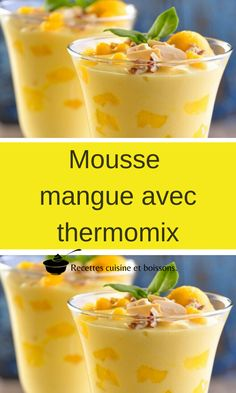 Mousse mangue avec thermomix