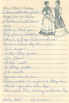 Arkansas Blackberry Cobbler from the kitchen of Debbie's Aunt Nellie Retro Recipes, Old Recipes, Cookbook Recipes, Vintage Recipes, Baking Recipes, Family Recipes, 1950s Recipes, English Recipes, Vintage Ads