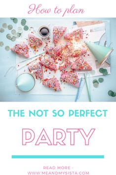 The pressure to create the 'Perfect Party' seems to overshadow the reason for the party and so we've decided to break it down. The pressure that is. Time To Celebrate, Perfect Party, Best Part Of Me, Party Ideas, Posts, How To Plan, Create, Blog, Messages