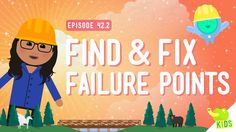 Crash course kids engineering video part two of why failures are important and what to do with them!