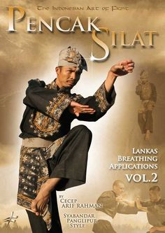 Pencak Silat: The Indonesian Art of Fighting - Lankas Breathing & Fighting Techniques Vol. 2 by Cecep Arif Rahman.Price $14.99 http://amzn.to/1YlLeCk