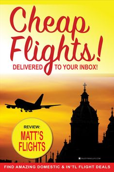 Learn how you can get FREE travel alerts for low cost flights, budget fares, airline mistakes, discount airline tickets, and cheap last-minute flights delivered to your mailbox. #bestflights #budgettravel  #flightdeals #cheapflights #mattsflights #enjoytravellife