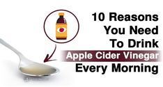 After Reading This You Will Start Consuming Apple Cider Vinegar Every Morning!