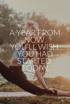 Health & fitness motivation quote. A year from now, you'll wish you had started today. | www.simplebeautif...
