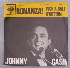 Johnny Cash 45 RPM Record Bonanza Pick A Bale Of Cotton Picture Sleeve Import #EarlyCountry