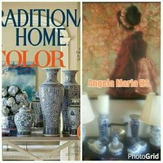 #Traditional Home Magazine Blue and White Decoration and Olga Espejo's decoration for Angela Maria Home Services.