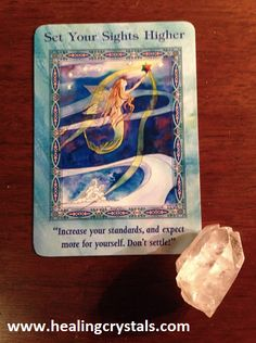 """Today's card from Doreen Virtue's Magical Mermaids and Dolphins deck and is the """"Set Your Sights Higher"""" card. The Universe says that there is plenty for everyone, so set your sights high and reach for the stars. The more gratitude you show, the more you will receive!  Clear Quartz will enhance the energy of this card.  Code HCPIN10 = 10% discount  www.healingcrystals.com/advanced_search_result.php?dropdown=Search+Products...&keywords=clear+crystals"""