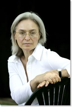 Anna Politkovskaya. She was a Russian journalist, writer and activist. She was also known for her open criticism of Vladimir Putin and the Chechen conflict. Starting in 2004, Anna received numerous death threats including fallen ill by poison in her tea and a mock execution by the military in Chechnya. In 2006, she was found dead in an elevator in her Moscow apartment, having been shot 4 times by an unknown assailant. No one was caught and her death remains unsolved.