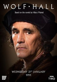 Wolf Hall is a six-part adaptation of two of Hilary Mantel's novels, Wolf Hall and Bring Up the Bodies. Starring Mark Rylance as Thomas Cromwell as he navigates the shifting political waters of Henry VIII's England.