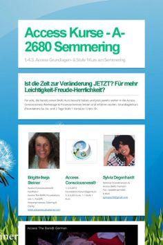 Access Kurse - A-2680 Semmering 1.-4.3.2014 Foundation/Grundlage / Lev.1/Stufe 1 Kurs im Sporthotel am Semmering .....der Zauberberg lässt grüßen!