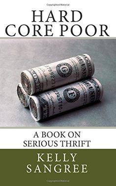 hard core poor extreme thrift ebook bpydu