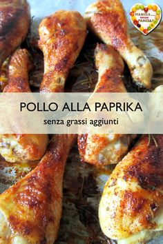 The preparation of the a it is very simple and the result is light, crunchy and tr Pollo Chicken, Light In, Chicken Drumsticks, Best Dinner Recipes, Family Meals, Italian Recipes, Sausage, Chicken Recipes, Food And Drink