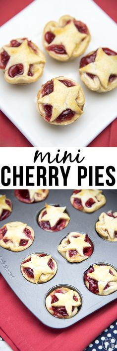 Mini Cherry Pies - These delicious cherry pies are adorable and so delicious. They're only 4 ingredients and easy to make. With a cute star of pie crust on top they're perfect for the fourth of july!