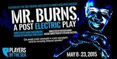 Mr Burns A Post Electric Play May 8-23, 2015