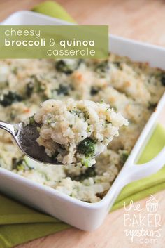 the baker upstairs: cheesy broccoli and quinoa casserole  I'd add spinach, kale and/or tuna