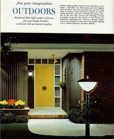 1963 Moe Light Catalog ad featuring their post lantern product. Modern Entryway, Modern Door, Modern Exterior, Entryway Decor, Bedroom Decor, Mid Century Decor, Mid Century House, Midcentury Modern, Eichler Haus