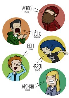 HOW TO SNEEZE IN TEN LANGUAGES Here are only 5...:)