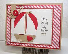 Card nautical - marine - kort maritimt nautisk - Karte maritim - MFT sailboat die - You Float My Boat  #mftstamps