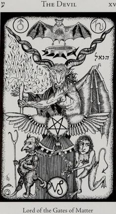 The Devil - Lord of the Gates of Matter - The Child of the Forces of Time Atu XV of the Major Arcana of the Tarot ע (Hebrew: Ayin - Eye) - Capricorn - Earth - Saturn - Creative Energy - Sexuality -. Magick, Witchcraft, Hermetic Tarot, La Danse Macabre, Arte Obscura, Occult Art, Major Arcana, Angels And Demons, Tarot Decks