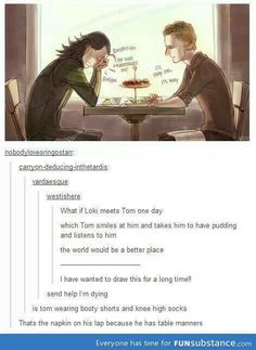 "Tom and Loki. ""Thats the napkin on his lap because he has table manners."""