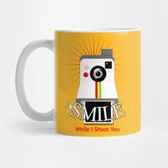 Funny Photographers Retro Camera Smile While I Shoot You