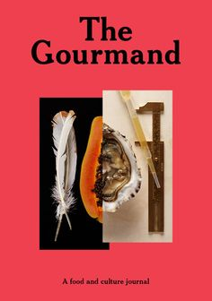 'The Gourmand.' Have been trying to remember the name of this mag for ages. It's a gooden.