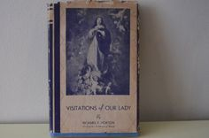 Visitations of Our Lady. By Richard F. by thevintageholicfrog