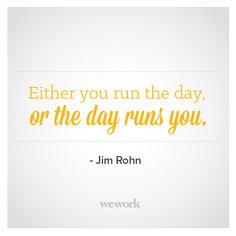 WeWork Inspirational Quote / Jim Rohn