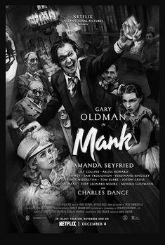 Mank (2020) Follows screenwriter Herman J. Mankiewicz's tumultuous development of Orson Welles' iconic masterpiece Citizen Kane (1941). Tom Burke, David Fincher, Jodie Foster, Gary Oldman, Amanda Seyfried, Lily Collins, 2020 Movies, New Movies, Good Movies