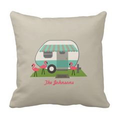 Retro Camper With Flamingos Pillow. Flamingos are the best!