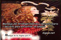 Mensaje del Arcángel Gabriel y DECRETO          DIARIO + decreto para ENCONTRAR UN                         EMPLEO      …