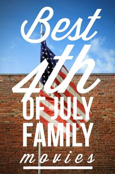 Best Family Movies to Watch on the 4th of July | http://www.ourfamilyworld.com/2015/06/22/best-family-movies-to-watch-on-the-4th-of-july/