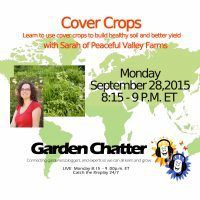Cover Crops on next Garden Chatter : click here to register!