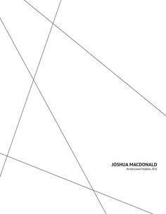 Joshua MacDonald - Architecture Portfolio 2016