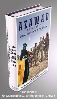 Azawad un siècle de lutte et de la lutte