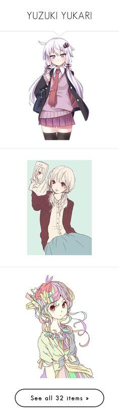 """YUZUKI YUKARI"" by yumecchi ❤ liked on Polyvore featuring anime, art, manga, filler, anime girls, people, vocaloid and yuzuki yukari"