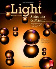 Light Science and Magic: An Introduction to Photographic Lighting by Fil Hunter, http://www.amazon.com/dp/0240812255/ref=cm_sw_r_pi_dp_UZqbsb1D6YHMQ