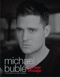 Michael Buble Freeman Onstage Offstage New Ed Hardcover Photographs Michael Buble, Robert Kardashian, Music Tv, Music Books, Music Albums, Actors, Music Is Life, Memoirs, People