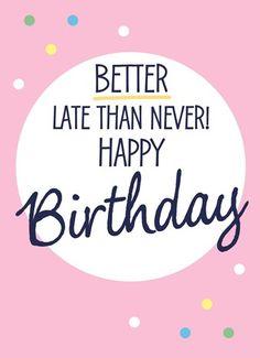 Belated birthday                                                                                                                                                     Mehr