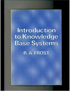[30] Introduction to Knowledge Base Systems , http://www.amazon.co.uk/dp/B005PFIPLG/ref=cm_sw_r_pi_dp_xgZdtb1CW0C05