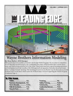 It's here! Check out the latest edition of Wayne Brothers' Newsletter, the Leading Edge, for all Project, HR, and Company updates!