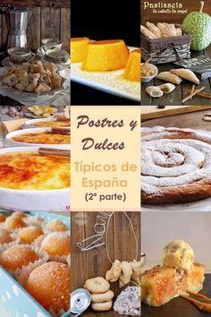 Ideas que mejoran tu vida Hispanic Desserts, Spanish Desserts, Spanish Food, Spanish Party, Mexican Food Recipes, Sweet Recipes, Dessert Recipes, Filet Mignon Chorizo, Dessert Book