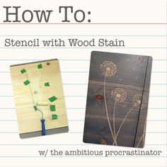 Love this! I actually would like to do it on an outdoor fence. ~~ the ambitious procrastinator: How To Use a Stencil With Stain