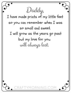 I made this free Father's Day footprint poem printable for you guys! All you need to do is literally print off then PDF then paint your kids feet and stamp it on the paper! Easy peasy and what a meaningful keepsake for daddy :-) I uploaded it to Dropbox s Fathers Day Art, Fathers Day Quotes, First Fathers Day, Happy Fathers Day Poems, Father Father, Son Quotes, Baby Quotes, Family Quotes, Girl Quotes