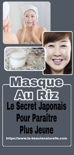Rice Mask: The Japanese Secret to Look Younger - beauté - Maquillage Rice Mask, Garden Care, Look Younger, Diy Beauty, Aloe Vera, Body Care, National Parks, That Look, Health Fitness