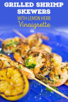 For a great char and caramelization, use a grill to make these easy Grilled Shrimp Skewers with Lemon Herb Vinaigrette.