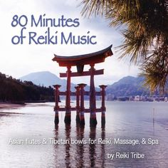 80 Minutes Of Reiki Music (Asian Flutes & Tibetan « Holiday Adds